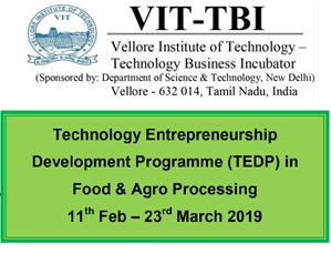 Technology Entrepreneurship Development Programme (TEDP) in Food & Agro Processing - Feb 2019