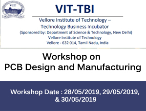Workshop on PCB Design and Manufacturing | VIT