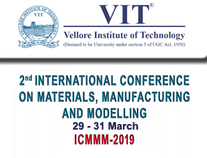 Second International Conference on Martials, Manufacturing and Modelling (ICMMM 2019)