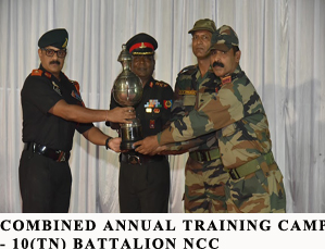 COMBINED ANNUAL TRAINING CAMP - 10(TN) BATTALION  NCC
