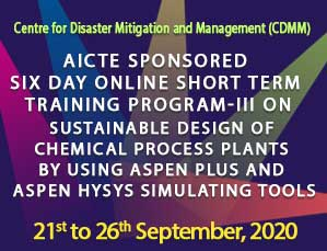 AICTE Sponsored Six day Online Short Term Training Program-III on Sustainable Design of Chemical Process Plants by Using Aspen Plus and Aspen HYSYS Simulating Tools