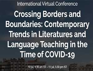 International Virtual Conference Crossing Borders and Boundaries: Contemporary Trends in Literatures and Language Teaching in the Time of COVID-19