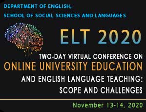 Two-Day Virtual Conference on Online University Education and English Language Teaching: Scope and Challenges