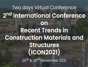 2nd International Conference on Recent Trends in Construction Materials and Structures (ICON2021)