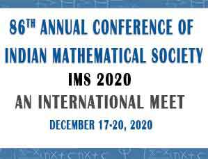 86th Annual Conference of Indian Mathematical Society - IMS 2020