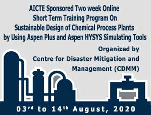 AICTE Sponsored Two Week Online Short Term Training Program on Sustainable Design of Chemical Process Plants by Using Aspen Plus and Aspen HYSYS Simulating Tools