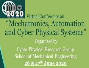 Virtual Conference on Mechatronics, Automation and Cyber Physical Systems