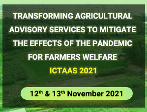 Transforming Agricultural Advisory Services To Mitigate The Effects Of The Pandemic For Farmers Welfare - ICTAAS-2021